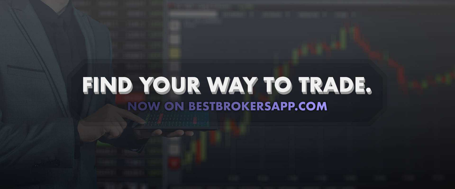 best brokers app tips